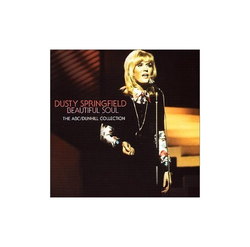 Dusty Springfield - Beautiful Soul: the ABC/Dunhill Collection