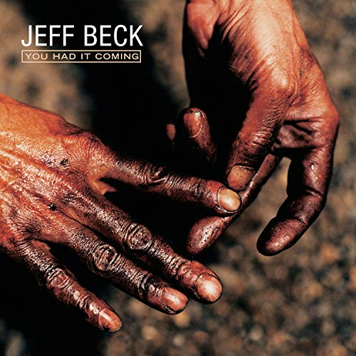 Beck, Jeff - You Had It Coming By Beck, Jeff
