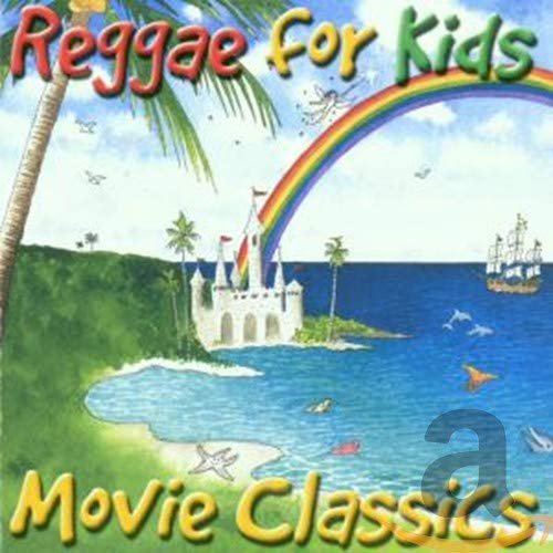 Various Artists - Reggae for Kids: Movie Classics By Various Artists