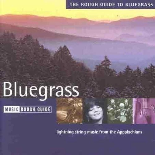Various Artists - The Rough Guide to Bluegrass