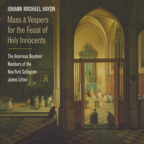Haydn M: Mass and Vespers for the Feast of Holy Innocents - Mass and Vespers By Haydn M: Mass and Vespers for the Feast of Holy Innocents