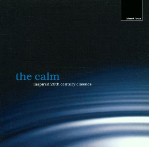 Royal Philharmonic Orchestra - The Calm Inspired 20th Century Classics By Royal Philharmonic Orchestra