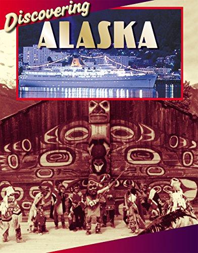 Discovering Alaska - Discovering Alaska