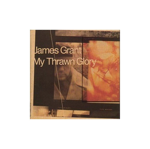 Grant, James - My Thrawn Glory By Grant, James