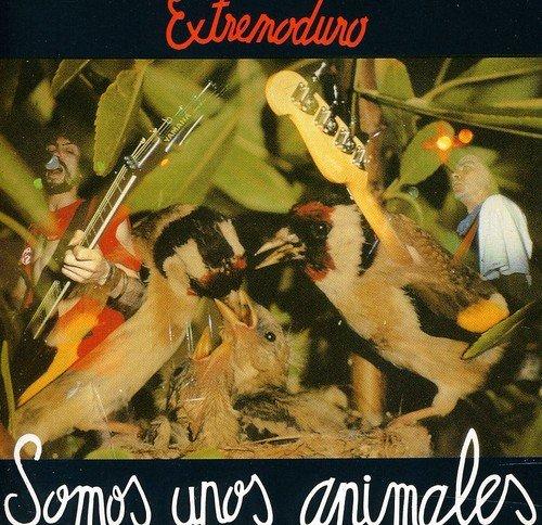Extremoduro - Somos Unos Animales