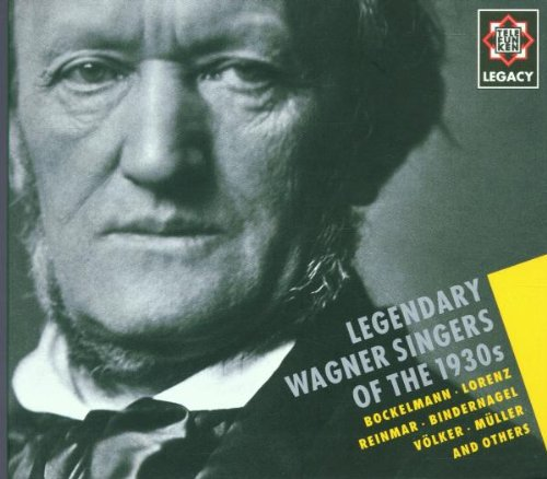 Various Artists - Legendary Wagner Singers of the 1930's By Various Artists
