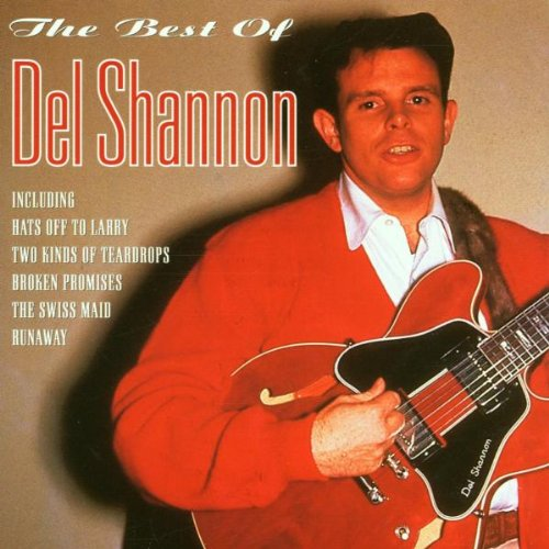 DELETED - SHANNON,DEL - The Best of Del Shannon By DELETED - SHANNON,DEL