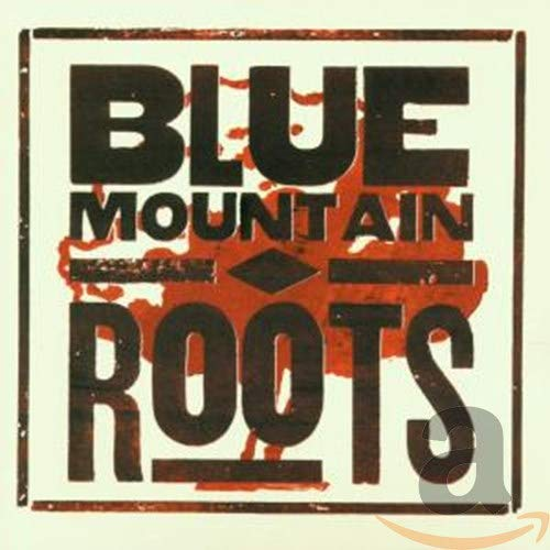 Blue Mountain - Roots