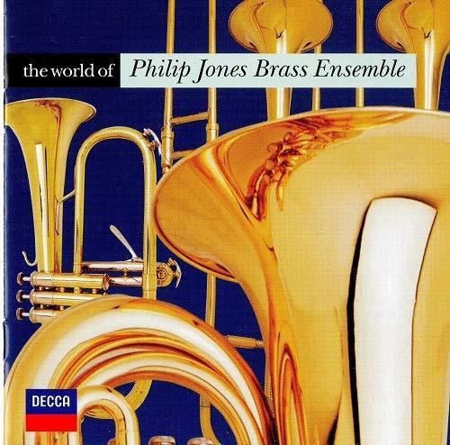 The World of the Philip Jones Brass Ensemble