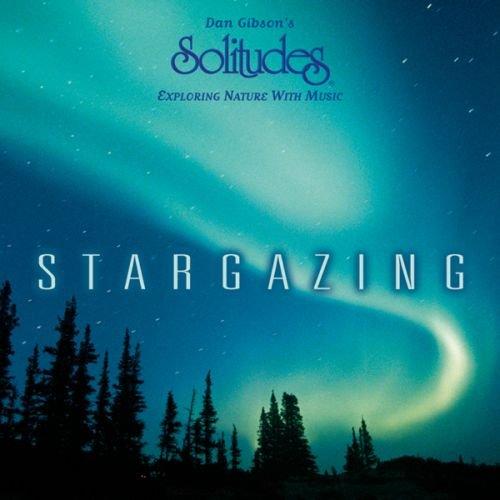 Dan Gibson - Stargazing By Dan Gibson