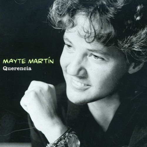 Mayte Martin - Querencia By Mayte Martin