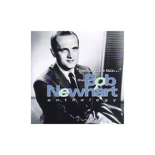 """Something Like This..."": The Bob Newhart Anthology By Bob Newhart"