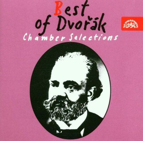 Antonin Dvorak - Best of Dvorak - Chamber Selections By Antonin Dvorak