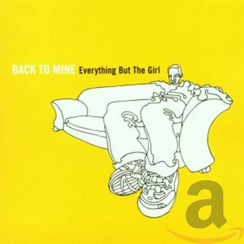 Everything But The Girl (Mixed By) - Back to Mine - Everything But The Girl