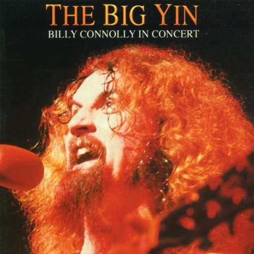 Billy Connolly - The Big Yin: In Concert