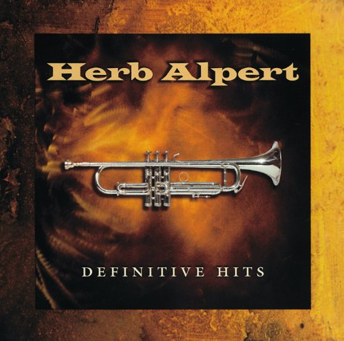 Definitive Hits By Herb Alpert