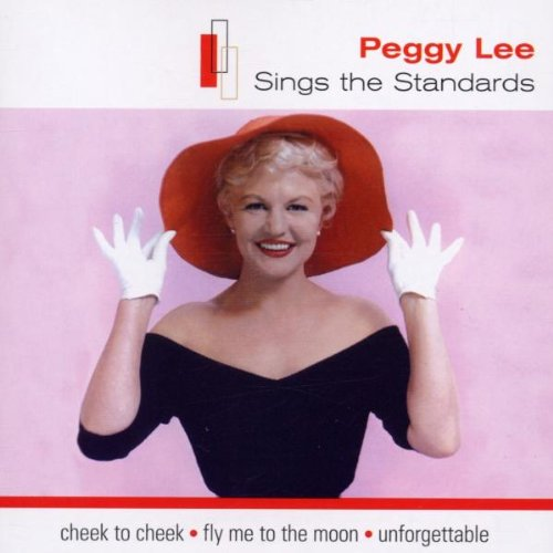 Lee, Peggy - Peggy Lee Sings The Standards By Lee, Peggy