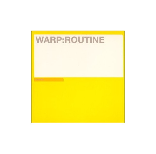 Various - Warp: Routine Compilation By Various