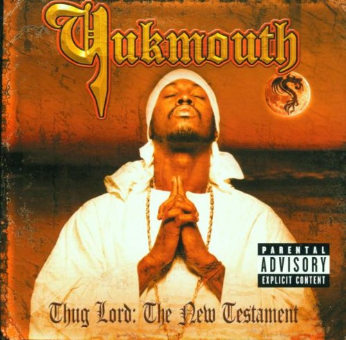 Yukmouth - The Thuglord By Yukmouth