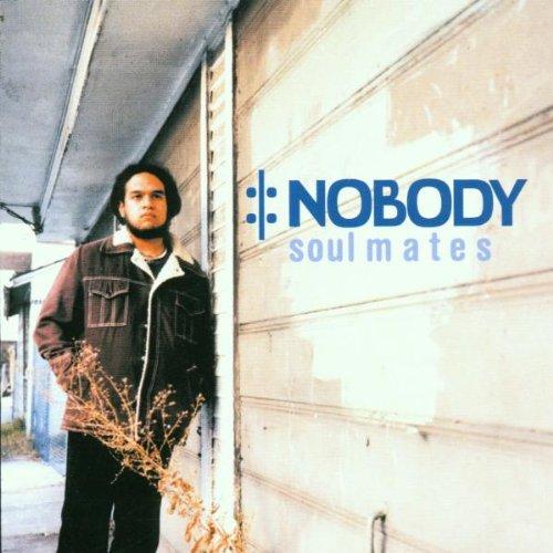 Nobody - Soul Mates