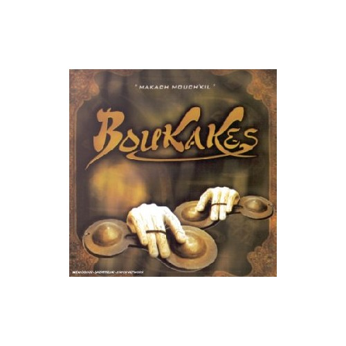 Boukakes - Makach Mouch'kil By Boukakes