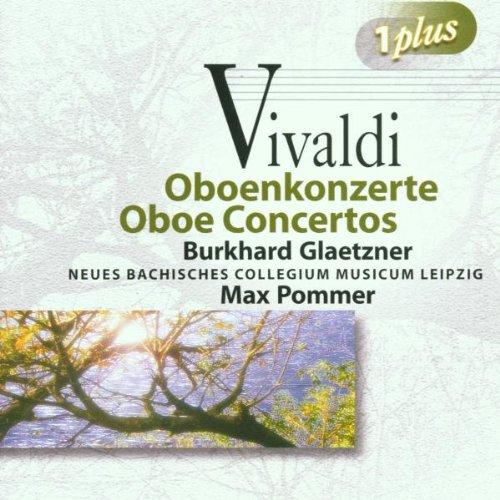 Antonio Vivaldi - Oboe Concertos (Pommer, Glaetzner) By Antonio Vivaldi