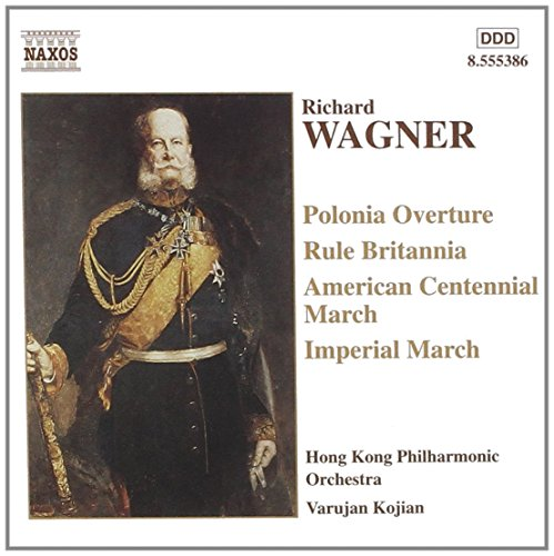 Wagner: Marches and Overtures