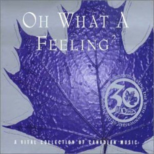 Various - Oh What a Feeling 2 By Various