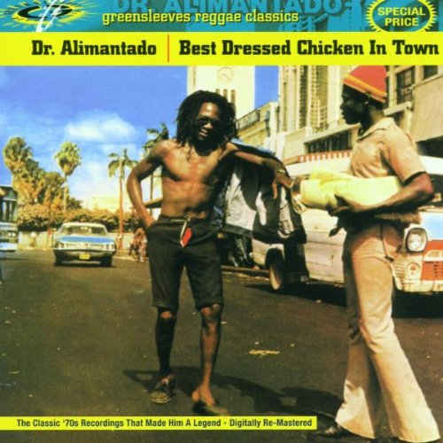 Dr. Alimantado - Best Dressed Chicken In Town By Dr. Alimantado
