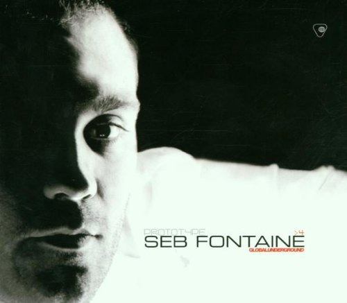 Fontaine, Seb - Prototype 4: Seb Fontaine;GLOBAL UNDERGROUND