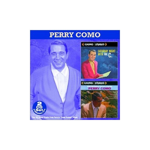 Perry Como - Saturday Night with Mr. C./When You Come to the End of the Day