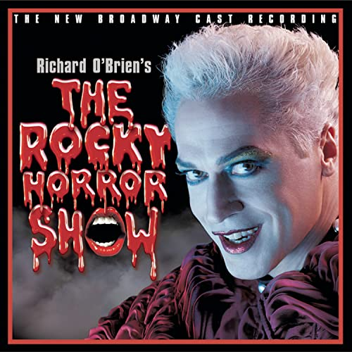 Original Cast Recording - Richard O'brien's The Rocky Horror Show: THE NEW BROADWAY CAST RECORDING By Original Cast Recording