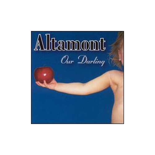 Altamont - Our Darling By Altamont