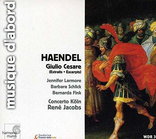 Handel: Giulio Cesare (excerpts) By George Frideric Handel