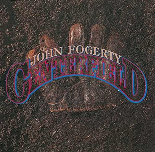 John Fogerty - Centerfield (Rmst) By John Fogerty