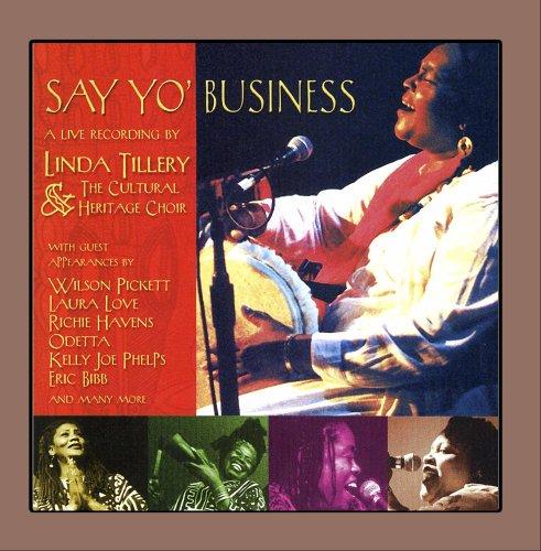 Say Yo' Business - Linda Tillery & the Cultural H