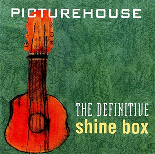 Picture House - The Definitive Shine Box By Picture House