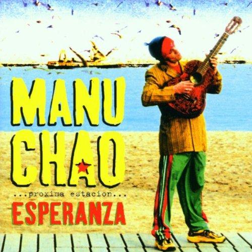Esperanza: ...Proxima Estacion... By Manu Chao