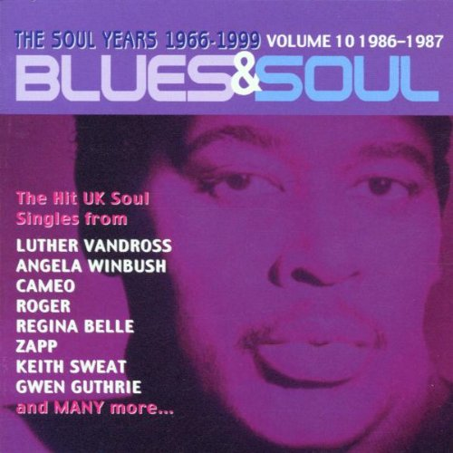 Various Artists - Blues & Soul Years 1966 - 1999 Vol. 10 1986 - 1987 By Various Artists