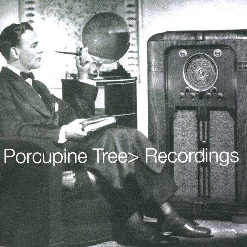 Porcupine Tree - Recordings By Porcupine Tree