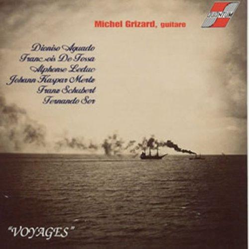 Michel Grizard - Voyages: Guitar Music By Michel Grizard