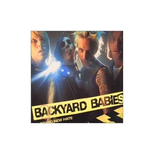 Backyard Babies - Brand New Hate By Backyard Babies