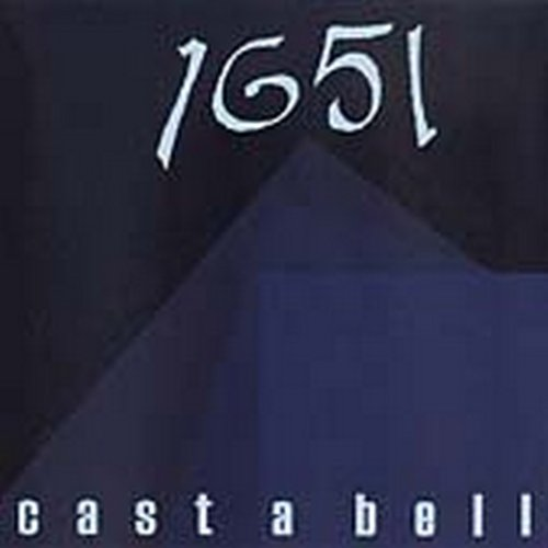 1651 - Cast A Bell By 1651