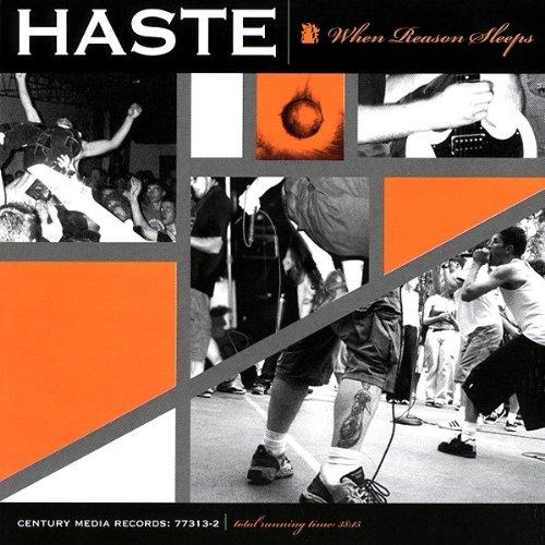 Haste - When Reason Sleeps By Haste