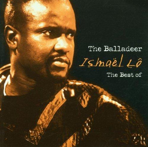The Balladeer - The Balladeer: The Best of Ismael Lo