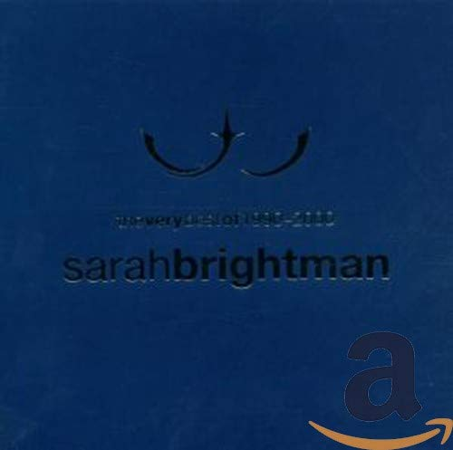 The Very Best of 1990-2000 By Sarah Brightman