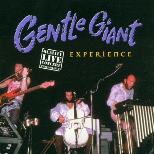 Gentle Giant - Experience: QUALITY LIVE CONCERT EXPERIENCE By Gentle Giant
