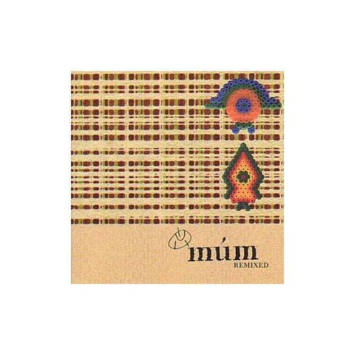 Mum - Mum Remixed By Mum