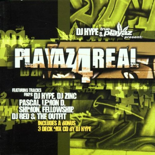Various Artists - Playaz 4 Real: DJ HYPE & True Playaz Present: By Various Artists