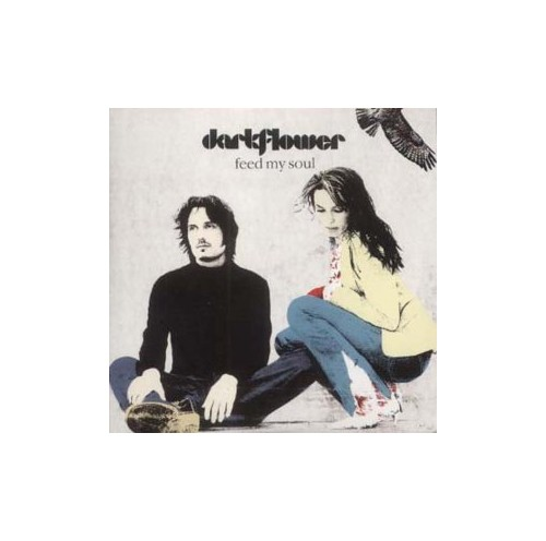 Darkflower - Feed My Soul By Darkflower